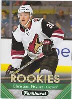 17/18 PARKHURST...CHRISTIAN FISCHER...ROOKIES...CARD # 257...COYOTES