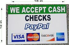 "12"" x 18"" PVC SIGN CHECKS CASH PAYPAL  VISA MASTERCARD DISCOVER AMERICAN EX"