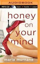 Waverly Bryson: Honey on Your Mind 3 by Maria Murnane (2015, MP3 CD, Unabridged)