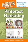 NEW The Complete Idiot's Guide to Pinterest Marketing by Christine Martinez