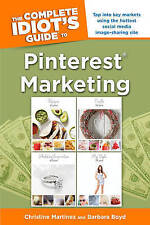 The Complete Idiot's Guide to Pinterest Marketing by Christine Martinez Boyd New