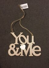 Wood Wash Words You And Me Shudehill Giftware Wooden Ornament
