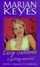 Lucy Sullivan Is Getting Married,Marian Keyes- 9780099414780