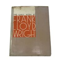 Vtg Hardcover Book The Early Work by Frank Lloyd Wright 1968 Photographs & Plans