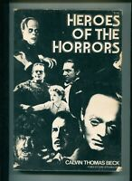 """""""Heroes of the Horrors"""", by Calvin Thomas Beck / QUALITY PB / MANY B&W PHOTOS"""