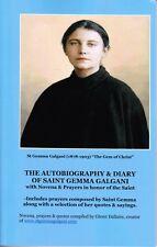 The Autobiography & Diary of St Gemma Galgani with Novena & Prayers -Brand New!