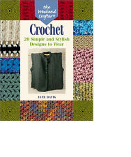 CROCHET Book : 20 Simple & Stylish Projects to Wear + Instructions  ~ Like New