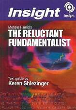 INSIGHT TEXT GUIDE- THE RELUCTANT FUNDAMENTALIST, NEW, FREE POST IN AUSTRALIA