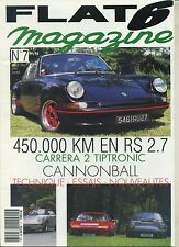 FLAT 6 n°07 09/1991 450 000 km en RS 2.7 CARRERA 2 TIPTRONIC