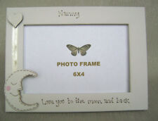 personalised photo frame 6x4 inch.NANNY  love you to the moon and back
