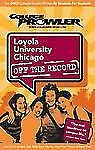 Loyola University Chicago: Off the Record - College Prowler