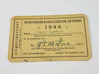Vintage 1944 Wisconsin Associations of Fairs Complimentary Ticket Weyauwega