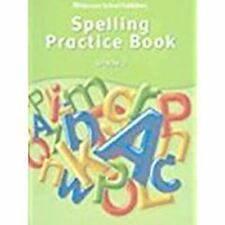 Storytown Ser.: Spelling Practice Book (2005, Paperback, Student Edition of Text