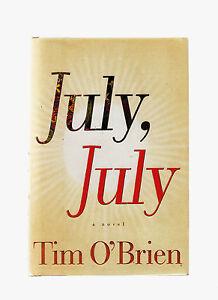 TIM O'BRIEN-JULY JULY, SIGNED 1ST ED 2002 HB/DJ SCARCE LIKE NEW  MODERN CLASSIC