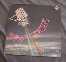 """Vinilo SG 7"""" 45 rpm NEW TROLLS - QUELLA CAREZZA DELLA SERA - ALDEBARAN"""
