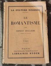 1925 ✤ Le Romantisme ✤ par Ernest Seillière