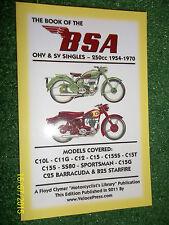 BSA C10L C11G C12 C15 C15SS C15T C15S SS80 C15G C25 B25 BOOK OF / MANUAL 1954-70