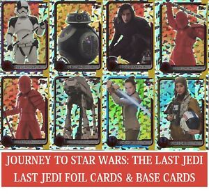 Topps STAR WARS JOURNEY TO LAST JEDI - Choose your Base Movie and Foil cards