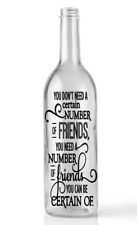 Wine Bottle Sticker You don't need a certain number of friends vinyl decal