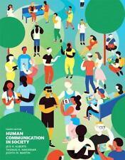 Human Communication in Society by Nakayama, Alberts & Martin, 4th edition 2016
