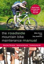 Roadside Mountain Bike Maintenance Manual (Falcon Guides), Davis, Mike, Andrews,