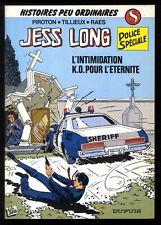 JESS LONG  n°8  L'INTIMIDATION     PIROTON / TILLIEUX / RAES        DUPUIS  EO