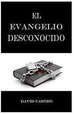 El Evangelio Desconocido by David Castro (2014, Paperback)