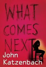 What Comes Next, Katzenbach, John