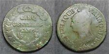 RARE, 5 centimes Dupré AN 6/5 A (Artémis/coq)