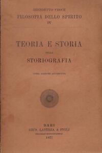 Benedetto Croce..TEORIA E STORIA DELLA STORIOGRAFIA