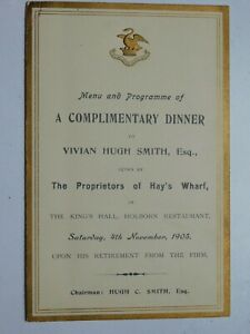 1905 Menu/Programme of a Dinner given by Proprietors of Hay's Wharf, London
