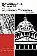 Government, Business, and the American Economy