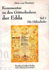 KOMMENTAR ZU DEN GÖTTERLIEDERN DER EDDA - Teil 1 Die Odinslieder BUCH - NEU