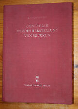 Generelle Wiederherstellung von Brücken Jakubowski Berlin Verlag Technik 1952