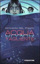 Acqua tagliente - Giovanni Del Ponte