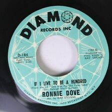 50'S/60'S 45 Ronnie Dove - If I Live To Be Hundred / A Little Bit Of Heaven On D