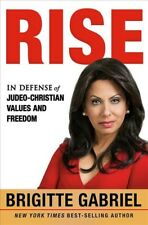 Rise : In Defense of Judeo-christian Values and Freedom, Hardcover by Gabriel...