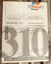 Roco 43330 Spenden-Baustein pour la Bbö / Öbb Locomotive à Vapeur Br 310.23 avec