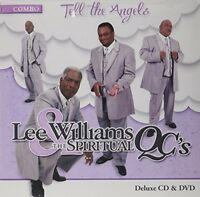 Lee Williams and the Spiritual QC's - Tell the Angels [New CD] With DVD