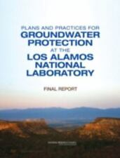 Plans and Practices for Groundwater Protection at the Los Alamos National