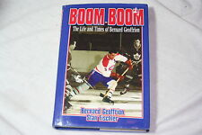 Boom Boom The Life and Times of Bernard Geoffrion (1997, Hardcover)