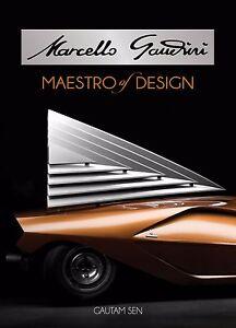 Marcello Gandini: Maestro of Design by Gautam Sen.  Signed by author and Gandini