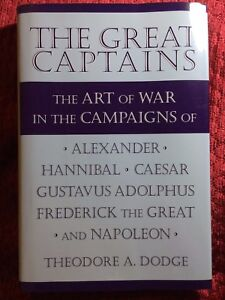 The Great Captains by Theodore A. Dodge - HC - NEW