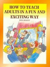 How to Teach Adults in a Fun and Exciting Way-ExLibrary