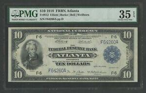 FR812 $10 1918 FRBN ATLANTA PMG 35 EPQ CHOICE VF++ 40 EPQ GRADE RECORDED WLM9928