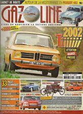 GAZOLINE 198 AURELIA B52 COUPE VIGNALE PANHARD 24 CT BMW 2002 Ti SINGER GAZELLE