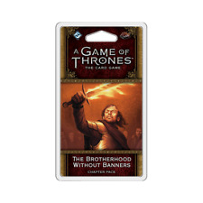 A Game of Thrones LCG: A Brotherhood Without Banners Chapter Pack