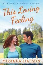 THIS LOVING FEELING - LIASSON, MIRANDA - NEW PAPERBACK BOOK