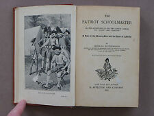 """The Patriot Schoolmaster""-Butterworth-1915-Minute Men & Sons of Liberty-Illustr"