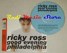 CD Singolo RICKY ROSS Good evening philadelphia 1996 EPIC 663533 2 mc dvd (S4)